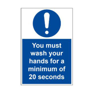 vewhygiene you must wash your hands for a minimum of 20 seconds coronavirus safety sign 2